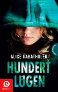 Cover-Bild zu Hundert Lügen (eBook) von Gabathuler, Alice