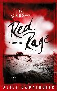 Cover-Bild zu Red Rage (eBook) von Gabathuler, Alice