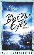 Cover-Bild zu Blue Blue Eyes (eBook) von Gabathuler, Alice