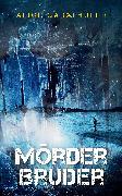 Cover-Bild zu Mörderbruder (eBook) von Gabathuler, Alice