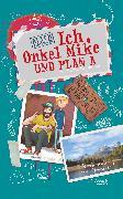 Cover-Bild zu Ich, Onkel Mike und Plan A (eBook) von Gabathuler, Alice