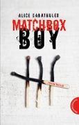 Cover-Bild zu Matchbox Boy (eBook) von Gabathuler, Alice