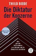 Cover-Bild zu Bode, Thilo: Die Diktatur der Konzerne