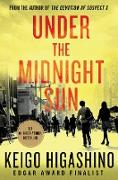 Cover-Bild zu Under the Midnight Sun von Higashino, Keigo