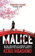 Cover-Bild zu Malice von Higashino, Keigo