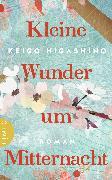 Cover-Bild zu Kleine Wunder um Mitternacht (eBook) von Higashino, Keigo
