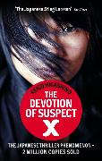 Cover-Bild zu The Devotion Of Suspect X von Higashino, Keigo