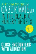Cover-Bild zu In the Realm of Hungry Ghosts (eBook) von Maté, Gabor