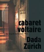 Cover-Bild zu cabaret voltaire. Dada - Zürich von Magnaguagno, Guido (Vorb.)