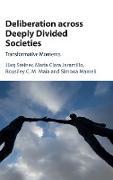 Cover-Bild zu Deliberation Across Deeply Divided Societies von Steiner, Jurg