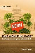 Cover-Bild zu Bern - eine Wohlfühloase? von Steiner, Jürg