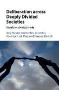 Cover-Bild zu Deliberation across Deeply Divided Societies von Steiner, Jürg