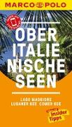Cover-Bild zu MARCO POLO Reiseführer Oberitalienische Seen, Lago Maggiore, Luganer See, Comer (eBook) von Steiner, Jürg