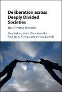 Cover-Bild zu Deliberation across Deeply Divided Societies (eBook) von Steiner, Jurg