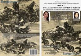 Cover-Bild zu WOLK 1: Der LASAREWSKI-REPORT zum Wolf in Rußland von Lasarewski, Wasilij Matwejewitsch