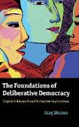 Cover-Bild zu The Foundations of Deliberative Democracy von Steiner, Jürg