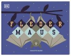 Cover-Bild zu Fledermaus von Milner, Charlotte (Illustr.)