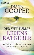 Cover-Bild zu Der spirituelle Lebens-Ratgeber (eBook) von Cooper, Diana