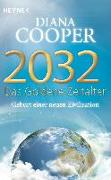 Cover-Bild zu 2032 - Das Goldene Zeitalter von Cooper, Diana