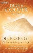 Cover-Bild zu Die Erzengel - deine mächtigen Helfer von Cooper, Diana