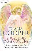Cover-Bild zu Engel sind immer um uns von Cooper, Diana