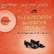 Cover-Bild zu Der nie abgeschickte Liebesbrief an Harold Fry - Das Geheimnis der Queenie Hennessy (Ungekürzte Lesung) (Audio Download) von Joyce, Rachel