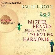 Cover-Bild zu Mister Franks fabelhaftes Talent für Harmonie (Gekürzte Lesung) (Audio Download) von Joyce, Rachel