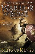Cover-Bild zu Warrior of Rome II: King of Kings (eBook) von Sidebottom, Harry
