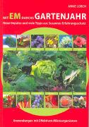 Cover-Bild zu Mit EM durchs Gartenjahr von Lorch, Anne