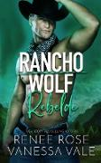 Cover-Bild zu Rebelde (Rancho Wolf, #0) (eBook) von Rose, Renee