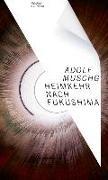 Cover-Bild zu Heimkehr nach Fukushima von Muschg, Adolf