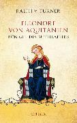 Cover-Bild zu Eleonore von Aquitanien von Turner, Ralph V.