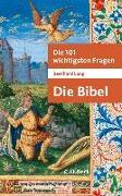 Cover-Bild zu Die 101 wichtigsten Fragen - Die Bibel von Lang, Bernhard