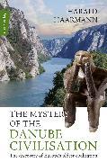 Cover-Bild zu The Mystery of the Danube Civilisation (eBook) von Haarmann, Harald