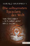 Cover-Bild zu Die seltsamsten Sprachen der Welt (eBook) von Haarmann, Harald