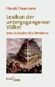 Cover-Bild zu Lexikon der untergegangenen Völker von Haarmann, Harald