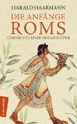 Cover-Bild zu Die Anfänge Roms von Haarmann, Harald