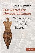 Cover-Bild zu Das Rätsel der Donauzivilisation (eBook) von Haarmann, Harald