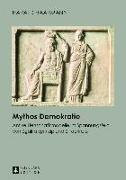 Cover-Bild zu Mythos Demokratie (eBook) von Haarmann, Harald