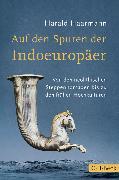 Cover-Bild zu Auf den Spuren der Indoeuropäer (eBook) von Haarmann, Harald