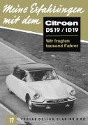 Cover-Bild zu Meine Erfahrungen mit dem Citroën DS 19 / ID 19 von Hansen, Klaus (Hrsg.)