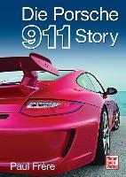 Cover-Bild zu Die Porsche 911 Story von Frère, Paul