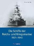 Cover-Bild zu Die Schiffe der Reichs- und Kriegsmarine von Focke, Harald
