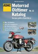 Cover-Bild zu Motorrad-Oldtimer-Katalog / Motorrad-Oldtimer-Katalog Nr. 12 von Schwietzer, Andy