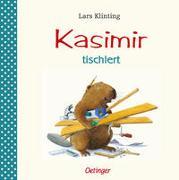 Cover-Bild zu Kasimir tischlert von Klinting, Lars