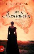 Cover-Bild zu Die Australierin von Renk, Ulrike