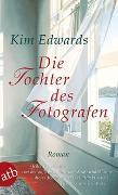 Cover-Bild zu Die Tochter des Fotografen von Edwards, Kim