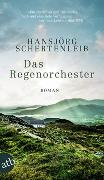 Cover-Bild zu Das Regenorchester von Schertenleib, Hansjörg