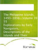 Cover-Bild zu The Philippine Islands, 1493-1898-Volume 39 of 55 Explorations by Early Navigators, Descriptions of the Islands and Their Peoples, Their History and Records of The Catholic Missions, As Related in Contemporaneous Books and Manuscripts, Showing the Po (eBook)