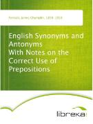 Cover-Bild zu English Synonyms and Antonyms With Notes on the Correct Use of Prepositions (eBook) von Fernald, James Champlin